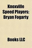 Knoxville Speed Players: Bryan Fogarty, Trevor Jobe, Travis Brigley, Chad Brandimore, Mike Green, Mike Murray
