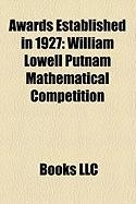 Awards Established in 1927: William Lowell Putnam Mathematical Competition, Wright Brothers Medal, Cheney Award