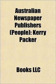 Australian Newspaper Publishers (People: Kerry Packer