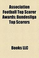 Association Football Top Scorer Awards: Bundesliga Top Scorers