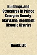 Buildings and Structures in Prince George's County, Maryland: Greenbelt Historic District