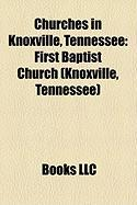 Churches in Knoxville, Tennessee: First Baptist Church (Knoxville, Tennessee)