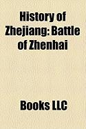 History of Zhejiang: Battle of Zhenhai