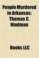 People Murdered in Arkansas: Thomas C. Hindman