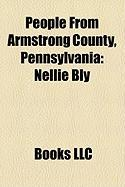People from Armstrong County, Pennsylvania: Nellie Bly