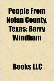 People from Nolan County, Texas: Barry Windham