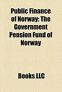 Public Finance of Norway: The Government Pension Fund of Norway