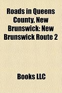 Roads in Queens County, New Brunswick: New Brunswick Route 2