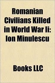 Romanian Civilians Killed in World War II: Ion Minulescu