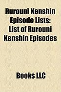 Rurouni Kenshin Episode Lists: List of Rurouni Kenshin Episodes