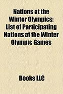 Nations at the Winter Olympics: List of Participating Nations at the Winter Olympic Games
