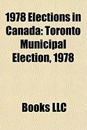1978 Elections in Canada: Toronto Municipal Election, 1978