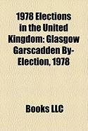 1978 Elections in the United Kingdom: Glasgow Garscadden By-Election, 1978