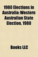 1980 Elections in Australia: Western Australian State Election, 1980