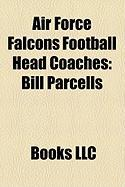 Air Force Falcons Football Head Coaches: Bill Parcells