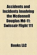 Accidents and Incidents Involving the McDonnell Douglas MD-11: Swissair Flight 111