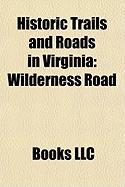 Historic Trails and Roads in Virginia: Wilderness Road