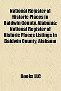 National Register of Historic Places in Baldwin County, Alabama: National Register of Historic Places Listings in Baldwin County, Alabama