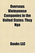 Overseas Vietnamese Companies in the United States: Thuy Nga