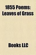 1855 Poems: Leaves of Grass, Andrea del Sarto, 1855 in Poetry, Men and Women, Love Among the Ruins, I Sing the Body Electric, Fra