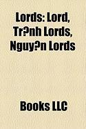 Lords: Lord, Tr?nh Lords, Nguy?n Lords