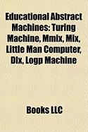 Educational Abstract Machines: Turing Machine