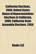 California Elections, 2008: United States House of Representatives Elections in California, 2008