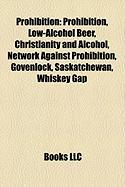 Prohibition: Christianity and Alcohol