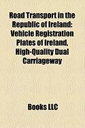 Road Transport in the Republic of Ireland: Vehicle Registration Plates of Ireland