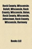 Rock County, Wisconsin: National Register of Historic Places Listings in Rock County, Wisconsin