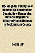 Rockingham County, New Hampshire: National Register of Historic Places Listings in Rockingham County, New Hampshire
