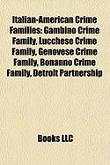Italian-American Crime Families: Lucchese Crime Family