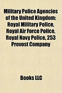 Military Police Agencies of the United Kingdom: Royal Military Police