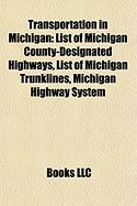 Transportation in Michigan: List of Michigan County-Designated Highways