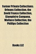Former Private Collections: Orleans Collection