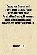 Proposed States and Territories of Australia: Proposals for New Australian States