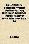 Ships of the Royal Norwegian Navy: List of Royal Norwegian Navy Ships