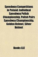 Speedway Competitions in Poland: Individual Speedway Polish Championship