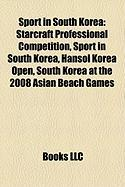Sport in South Korea: Starcraft Professional Competition