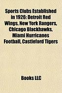 Sports Clubs Established in 1926: Miami Hurricanes Football
