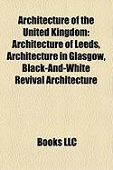 Architecture of the United Kingdom: Architecture of Leeds, Architecture in Glasgow, Black-And-White Revival Architecture