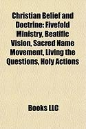 Christian Belief and Doctrine: Fivefold Ministry