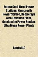 Future Coal-Fired Power Stations: Kingsnorth Power Station