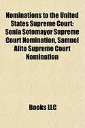 Nominations to the United States Supreme Court: Sonia Sotomayor Supreme Court Nomination