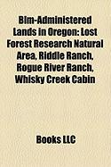 Blm-Administered Lands in Oregon: Lost Forest Research Natural Area