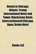 Hotels in Chicago, Illinois: Trump International Hotel and Tower