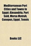 Mediterranean Port Cities and Towns in Egypt: Alexandria