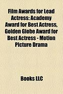 Film Awards for Lead Actress: Academy Award for Best Actress