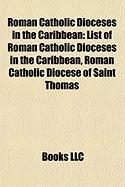Roman Catholic Dioceses in the Caribbean: List of Roman Catholic Dioceses in the Caribbean, Roman Catholic Diocese of Saint Thomas