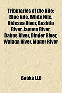 Tributaries of the Nile: Blue Nile, White Nile, Didessa River, Bashilo River, Jamma River, Dabus River, Dinder River, Walaqa River, Muger River